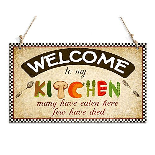 Funny Welcome Sign Welcome To My Kitchen Decorative Plaque (10'' x 6'') by zhongfei