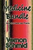 Medicine Bundle, Vernon Schmid, 1451218605