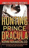 Hunting Prince Dracula (Stalking Jack the Ripper Book 2)
