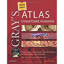 Gray's - Atlas d'Anatomie Humaine (+ebook Offert)