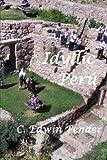 Books : Idyllic Perú: An Adventure Memoir