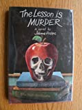 The Lesson Is Murder, Joanne Hoppe, 0152448993