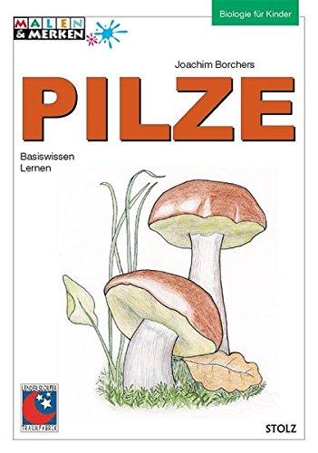 Pilze: Basiswissen mit einem Quiz (Lesen & Merken)