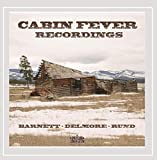 The Cabin Fever Recordings