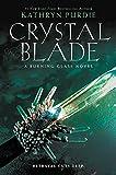 Crystal Blade (Burning Glass)