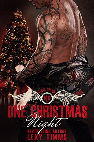 Christmas Motorcycle - One Christmas Night: Bad Boy Hot Alpha MC Motorcycle Club Romance (Hades' Spawn Motorcycle Club Series Book 5)