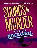 Sounds of Murder (A Pamela Barnes Acoustic Mystery)