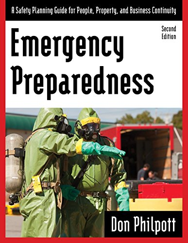 Emergency Preparedness: A Safety Planning Guide for People, Property and Business (Emergency Preparedness System)