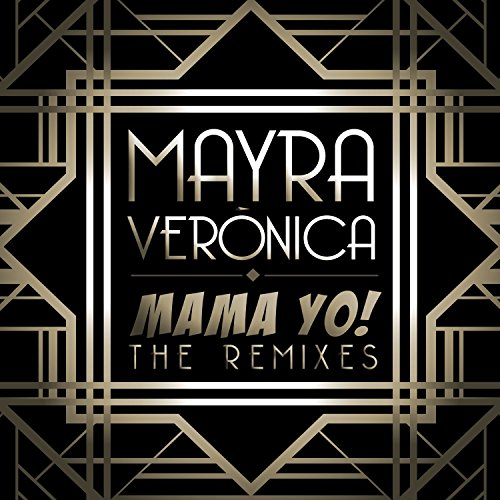 Mama Yo! (Remixes)