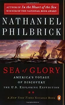 Sea of Glory: America's Voyage of Discovery, the U.S. Exploring Expedition, 1838-1842 0142004839 Book Cover