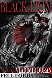 Black Lion (Fell Lords Book 2)