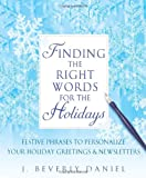 Finding the Right Words for the Holidays, J. Beverly Daniel, 1416513442