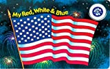 My Red, White & Blue (Musical Board Book)