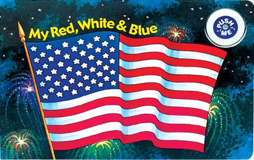 Download My Red, White & Blue (Musical Board Book) pdf