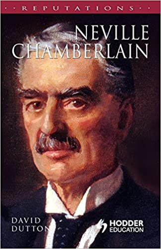 Neville Chamberlain (Reputations)