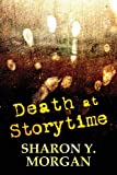Death at Storytime, Sharon Y. Morgan, 162772026X