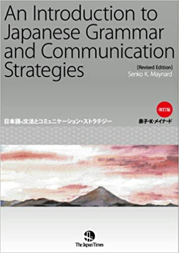 An Introduction To Japanese Grammar And Communication Strategies ...