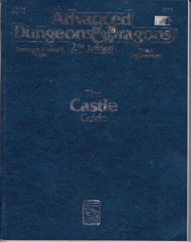 Castle Guide (Advanced Dungeons & Dragons, 2nd Edition, Dungeon Master's Guide Rules Supplement/2114/DMGR2) (Advanced Dungeons and Dragons)