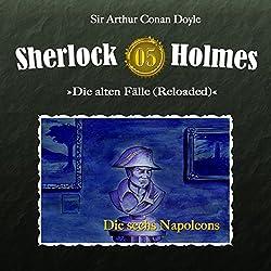 Die sechs Napoleons (Sherlock Holmes - Die alten Fälle 5 [Reloaded])