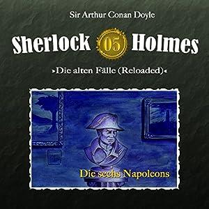 Die sechs Napoleons (Sherlock Holmes - Die alten Fälle 5 [Reloaded]) Hörspiel