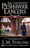 The Peshawar Lancers by Stirling, S. M.(January 7, 2003) Mass Market Paperback
