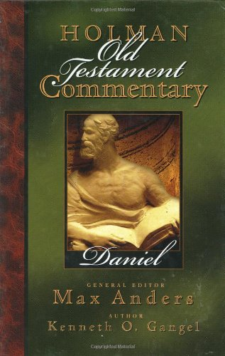 Holman Old Testament Commentary - Daniel (Best Old Testament Commentary)