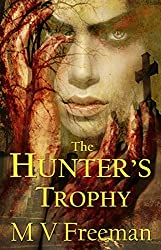The Hunter's Trophy: Horror Short Story