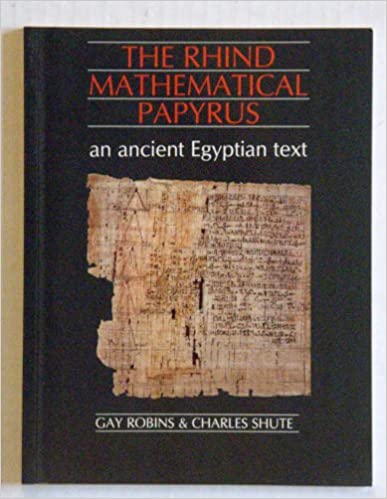 Book The Rhind Mathematical Papyrus: An Ancient Egyptian Text