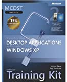 MCDST Self-Paced Training Kit (Exam 70-272): Supporting Users and Troubleshooting Desktop Applications on Microsoft Windows XP (Pro-Certification)