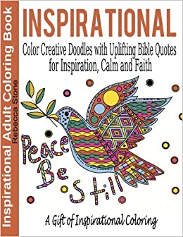 Amazon Inspirational Adult Coloring Book Color Creative Doodles With Uplifting Bible Quotes For Inspiration Calm And Faith