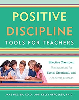 Amazon positive discipline tools for teachers effective positive discipline tools for teachers effective classroom management for social emotional and academic fandeluxe Image collections
