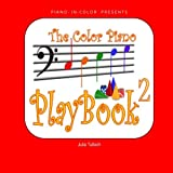 The Color Piano Playbook 2: Bass Clef - Left Hand (Volume 2)