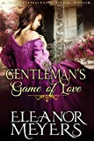 img - for Regency Romance: The Gentleman's Game of Love (A Wardington Park Book): The Elkins Brothers : Historical Romance book / textbook / text book
