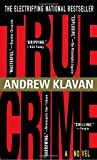 img - for True Crime: The Novel book / textbook / text book