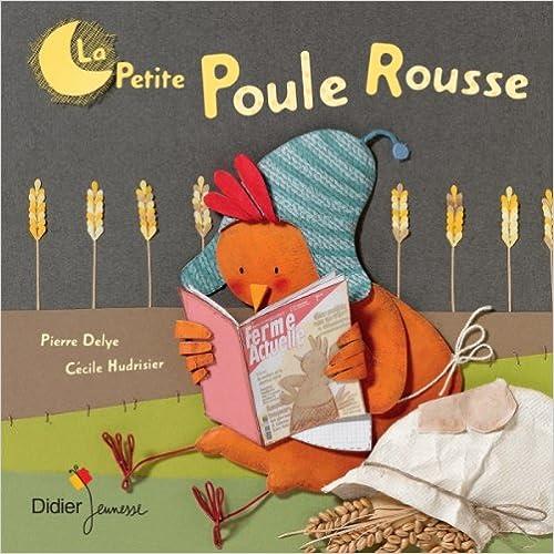 Livres gratuits en ligne La petite poule rousse pdf, epub ebook