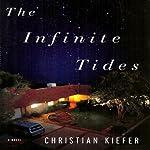 The Infinite Tides | Christian Kiefer