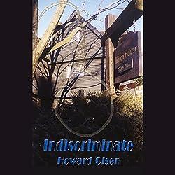 Indiscriminate