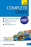 Complete Greek Beginner to Intermediate Book and Audio Course: Book: New edition (Teach Yourself Complete)
