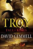 Troy: Fall of Kings (The Troy Trilogy Book 3)