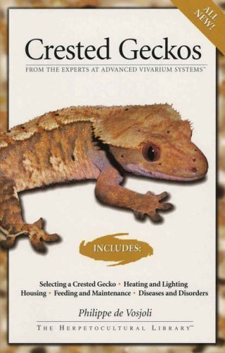 Gecko Crested Book - Crested Geckos (Advanced Vivarium Systems) by Vosjoli, Philippe De (2005)