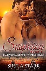 Suspicion (Elusive Billionaire Romance Series Book 1)