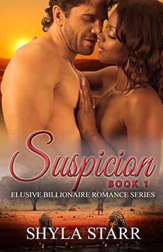 Search : Suspicion (Elusive Billionaire Romance Series Book 1)