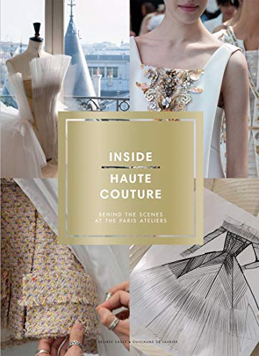 Inside Haute Couture: Behind the Scenes at the Paris Ateliers (Oversized Mattress Cover)
