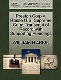 Preston Corp V. Raese U. S. Supreme Court Transcript of Record with Supporting Pleadings, William H. Arkin, 1270590723
