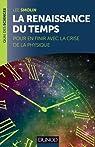 La renaissance du Temps - De la crise de la physique au destin de l'univers par Smolin