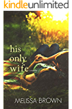 His Only Wife (The Compound Series)