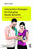 Intervention Strategies for Changing Health Behavior: Applying the Disconnected Values Model