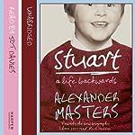 Stuart: A Life Backwards | Alexander Masters