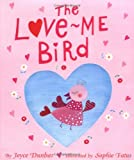 img - for The Love Me Bird book / textbook / text book