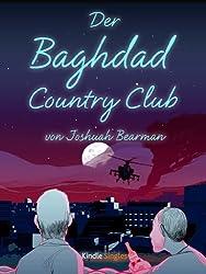 Der Baghdad Country Club (Kindle Single)